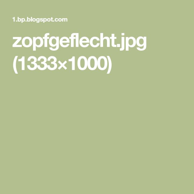 zopfgeflecht.jpg (1333×1000)
