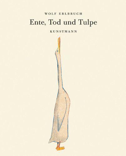 Ente, Tod und Tulpe. Kleine Geschenk-Ausgabe: Amazon.de: Wolf Erlbruch: Bücher