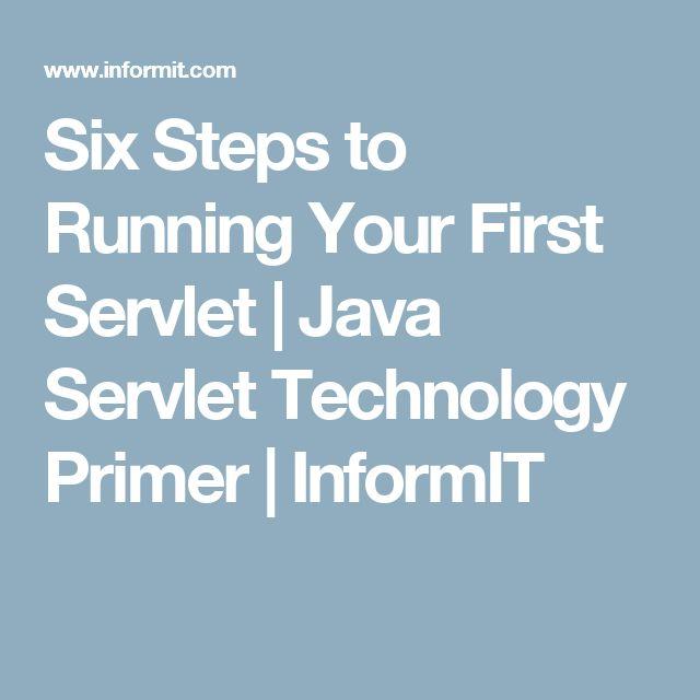 Six Steps to Running Your First Servlet | Java Servlet Technology Primer | InformIT