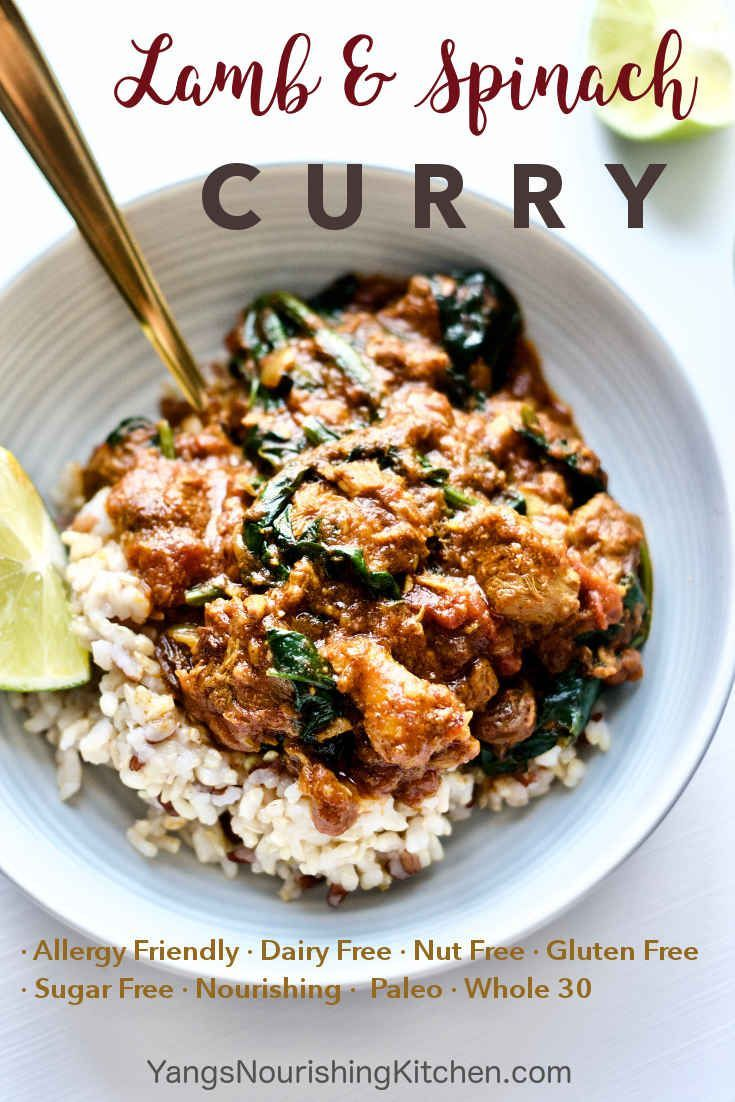 #paleo #whole30 #lamb #curry A flavourful and nourishing lamb and spinach curry that's allergy-friendly (dairy-free, gluten-free, nut-free), whole 30 and paleo compliant if you choose to pair with rice and bread alternatives. I also chat about eating the right foods for the right season.