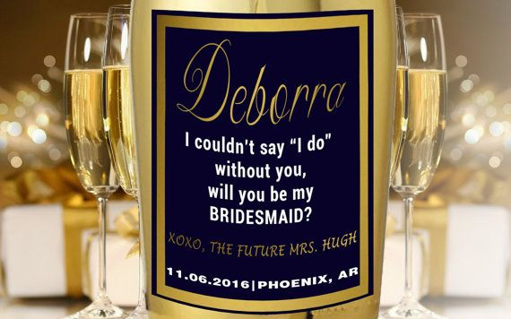 Check out this item in my Etsy shop https://www.etsy.com/listing/287837213/champagne-labels-for-bridesmaids-will