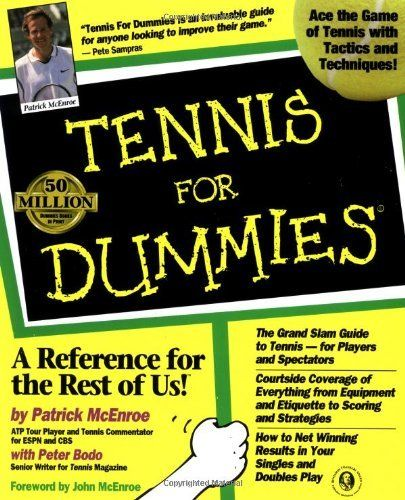 By Patrick McEnroe - Tennis For Dummies (6/28/98) -- Be sure to check out this awesome product.