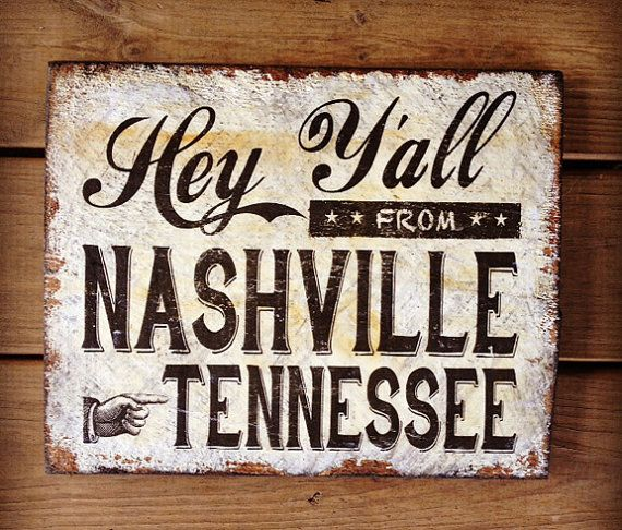 Items similar to Hey Y'all from Nashville Tennessee Distressed Reclaimed  Wood Sign Southern on Etsy - 35 Best Images About Tennessee On Pinterest Tennessee, Rustic