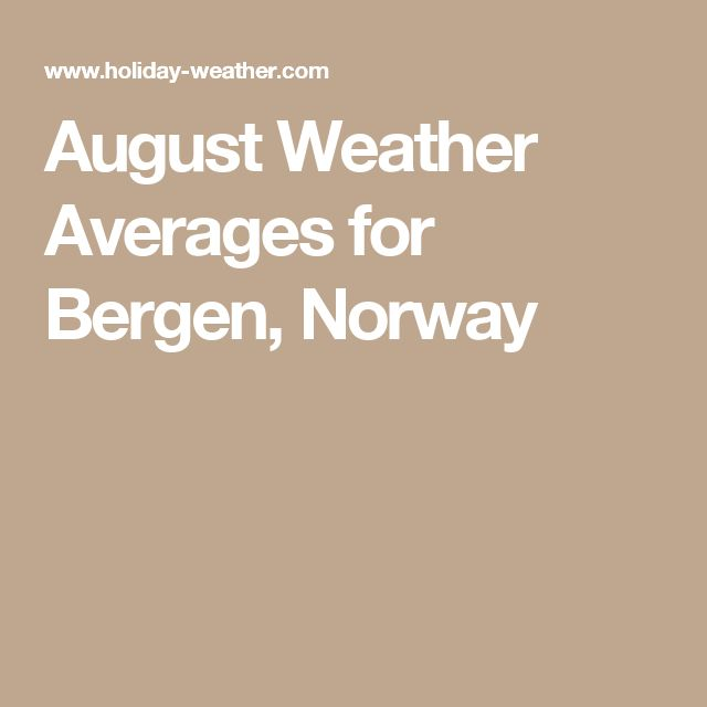August Weather Averages for Bergen, Norway
