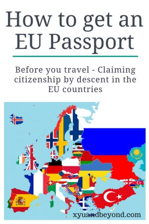 How to Get an EU Passport - Citizenship by Descent - born outside of the EU but want to know if you are eligible for citizenship by descent? Read this