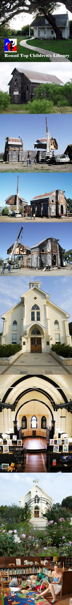 Round Top Family Library. Began as a tiny library for children in a town of 81 people, and grew in to a library for families. 1920's church was taken apart in seven pieces and moved across three counties in Texas. A miracle that came true.