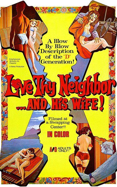 Love Thy Neighbor And His Wife! - 1970 - Movie Poster