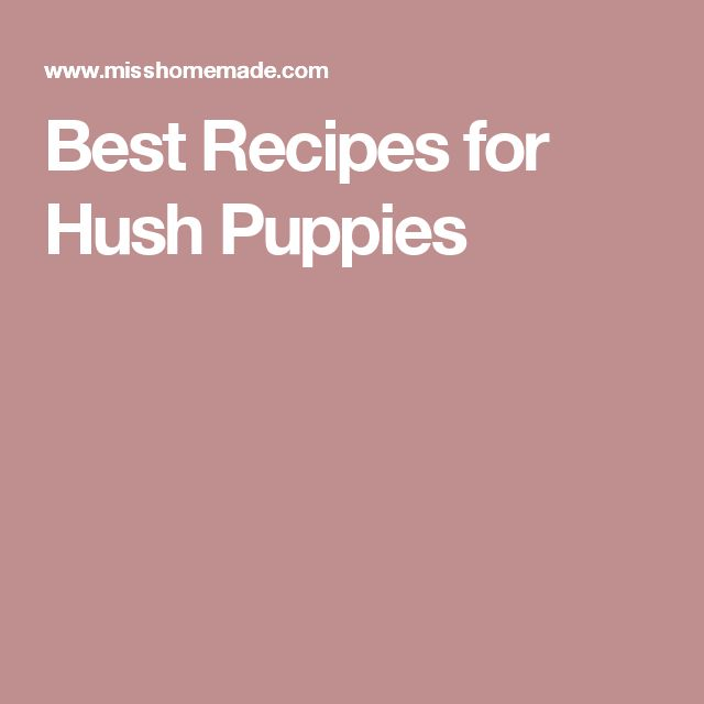 Best Recipes for Hush Puppies