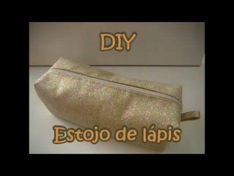 (46) Como fazer Estojo para lápis - DIY - YouTube