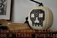 How to cross-stitch on a pumpkin http://www.elsiemarley.com/how-to-cross-stitch-on-a-pumpkin.html