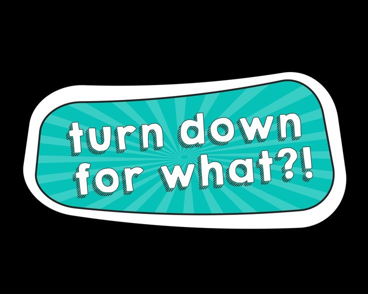 photo-booth-prop-turn-down-for-what.jpg 1,016×812 pixels