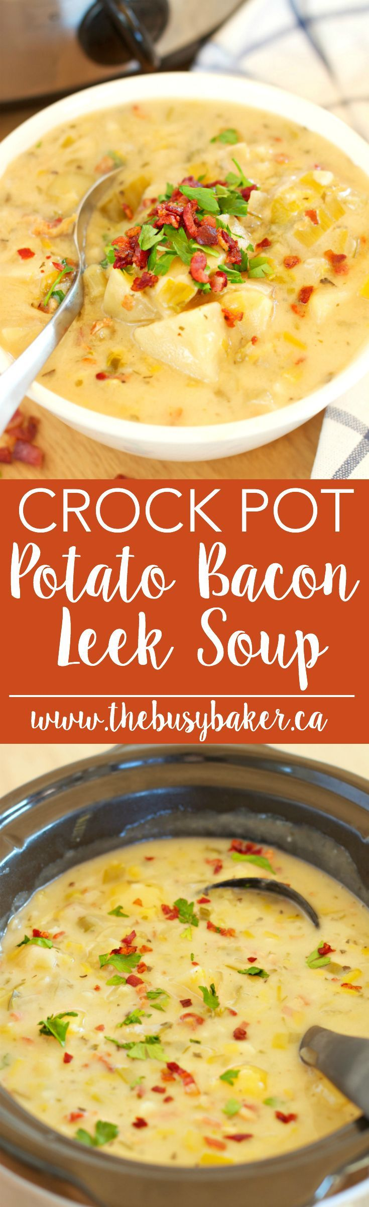 This Crock Pot Potato Bacon Leek Soup (Slow Cooker) recipe is healthy comfort food at its finest! Recipe from thebusybaker.ca
