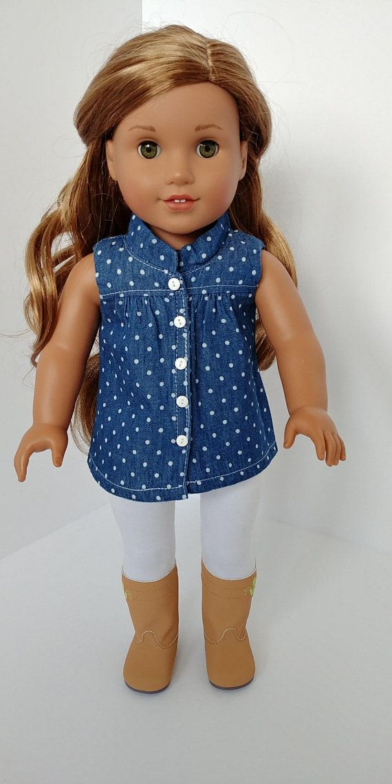 6b96697451ce5 Fits 18 inch dolls .Handmade denim dot sleeves shirt with front velcro  closure. The leggings are white stretch cotton with elastic waist.