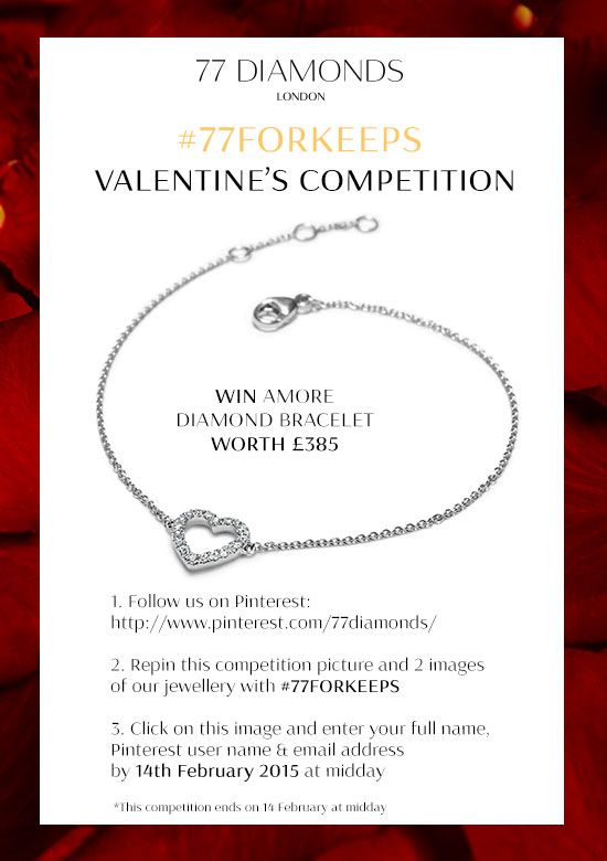 PIN & WIN! Enter our #77FORKEEPS Valentine's competition to win the Amore diamond bracelet in white gold.
