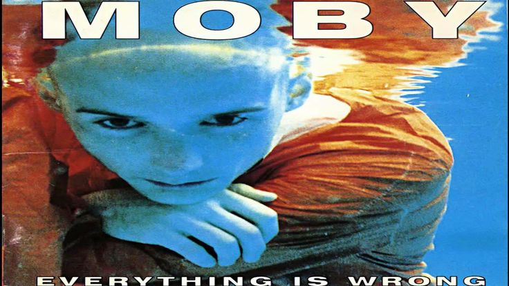 Moby Everything Is Wrong Full Album Hd Cat Music