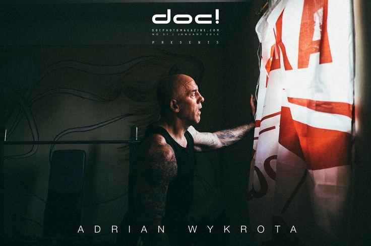 doc! photo magazine presents: Adrian Wykrota - THE RETURN @ doc! #31 (pp. 179-201)