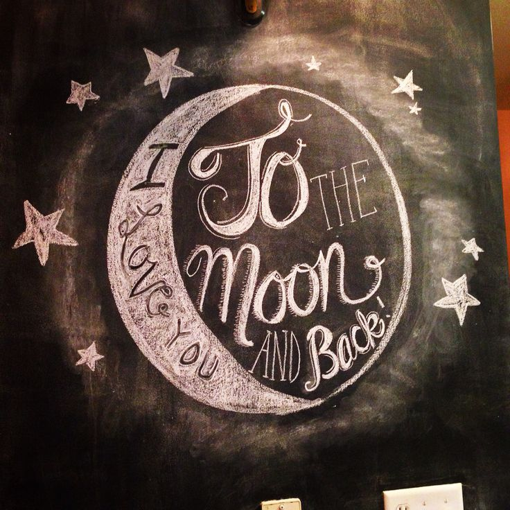 Chalk wall art / I love you to to the moon and back   ChalkDust / My Chalkwall Art   Pinterest ...