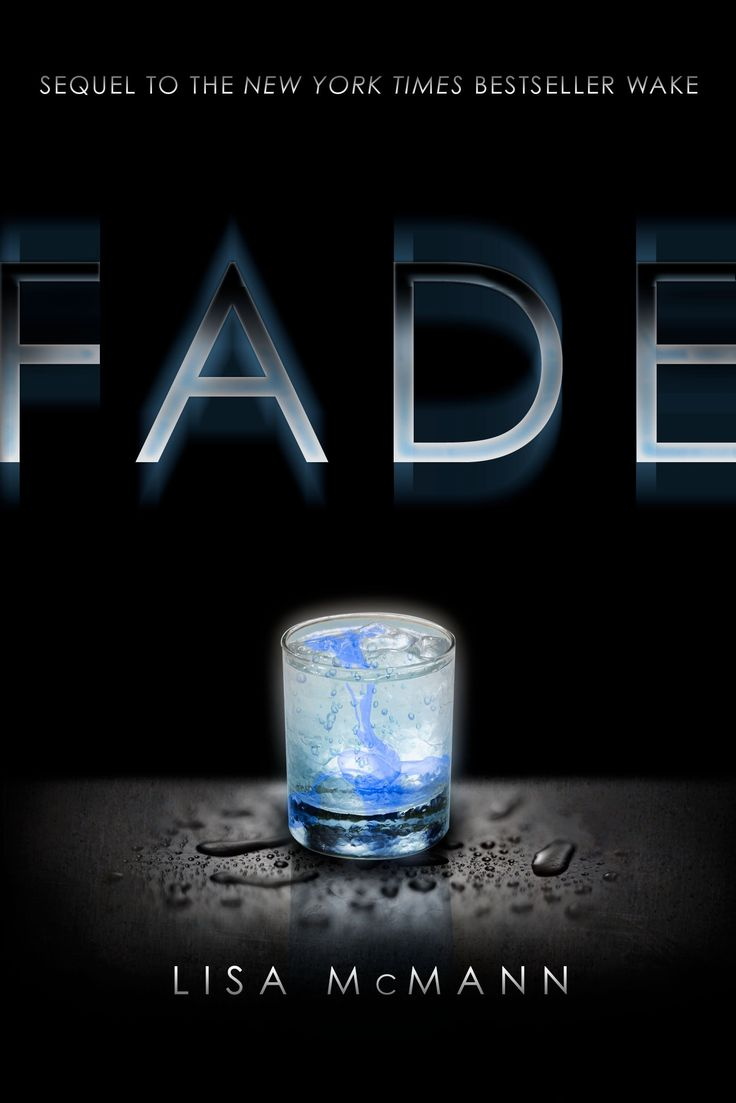 Fade By: Lisa Mcmann (book 2 Of The Wake Trilogy)