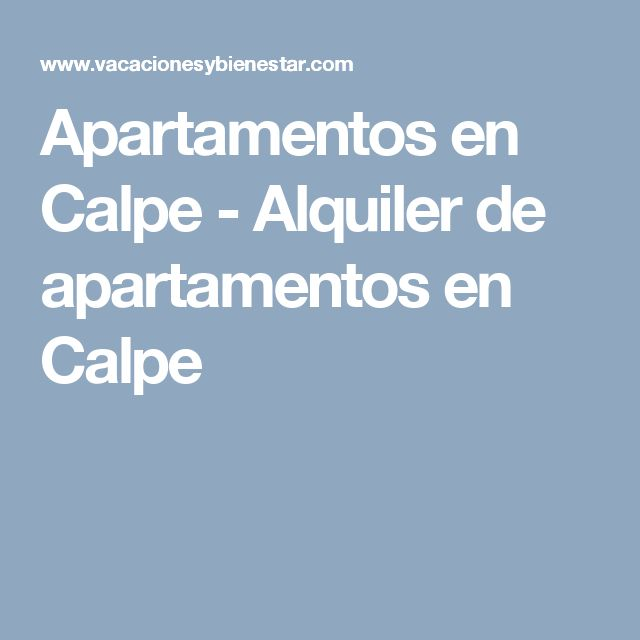 Apartamentos en Calpe - Alquiler de apartamentos en Calpe