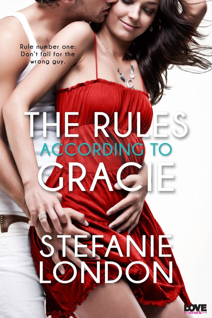 The Rules According to Gracie (Entangled Lovestruck) - Kindle edition by Stefanie London. Contemporary Romance Kindle eBooks @ Amazon.com.