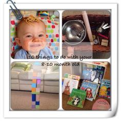 10 fun things to do with your 8-10 month old