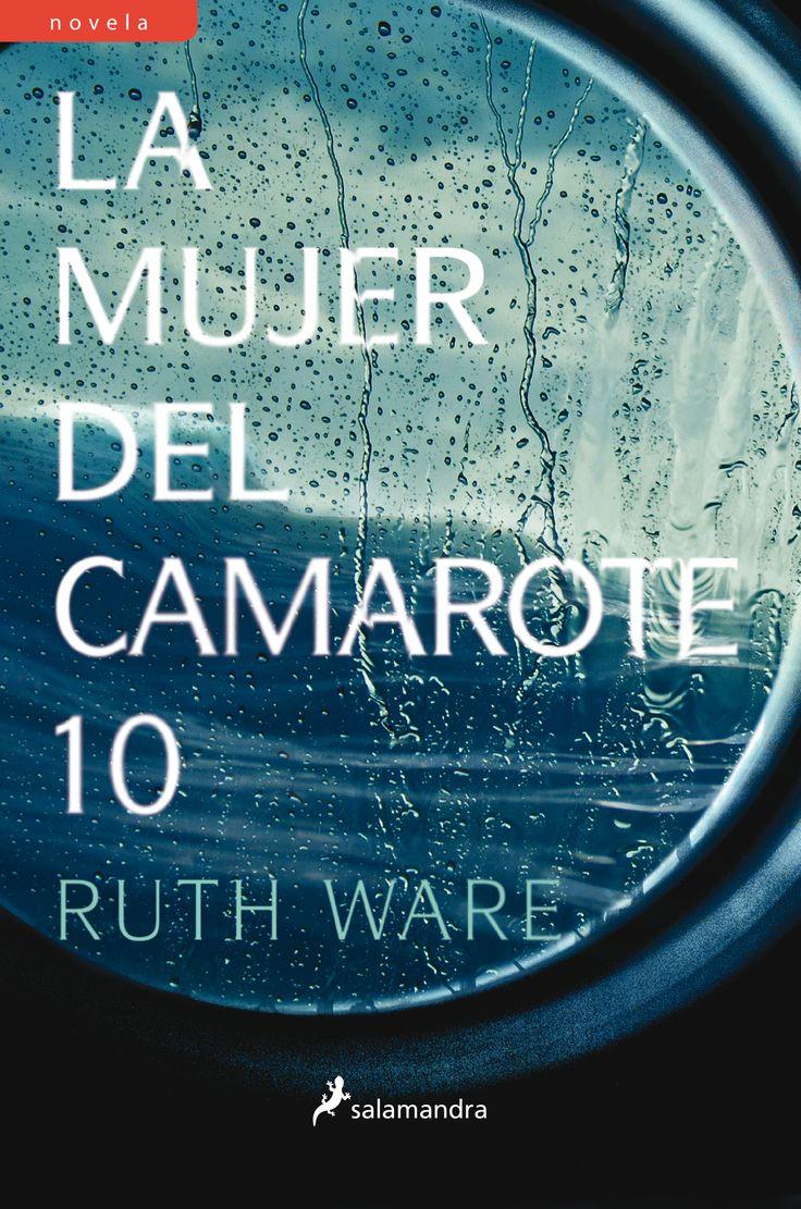 Título: La Mujer Del Camarote 10    Autor: Ruth Ware