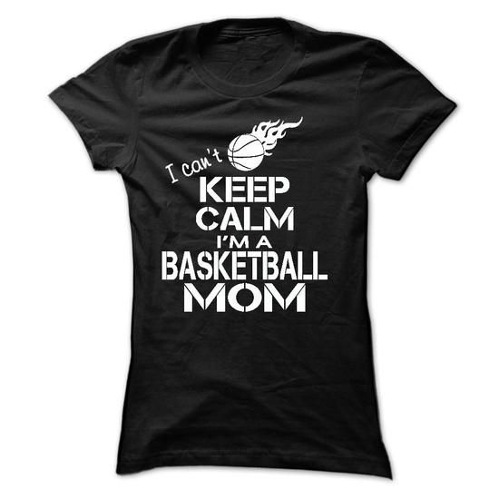 Awesome Basketball Lovers Tee Shirts Gift for you or your family member and your friend:  I CANT KEEP CALM, IM A BASKETBALL MOM Tee Shirts T-Shirts