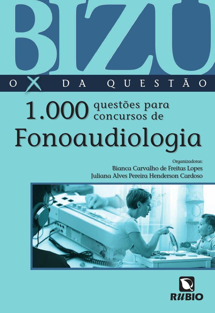 Bizu – O X da Questão – 1.000 Questões para Concursos de Fonoaudiologia | Lopes…