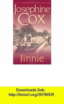 Jinnie (9780747266396) Josephine Cox , ISBN-10: 0747266395  , ISBN-13: 978-0747266396 ,  , tutorials , pdf , ebook , torrent , downloads , rapidshare , filesonic , hotfile , megaupload , fileserve
