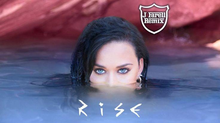 Katy Perry - Rise (J Farell Remix) [Radio Version] - Official Audio  impossible de s'en lasser... j'écoute le cd en boucle...
