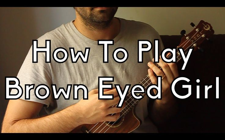 Play Easy Ukulele - Brown Eyed Girl w/Intro and Tabs - Ukulele Song Tuto...