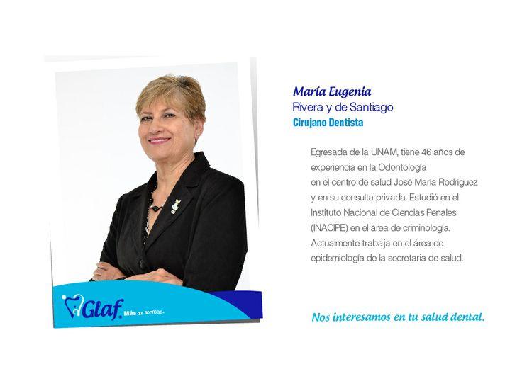 ¡Conoce a nuestros especialistas! Cirujano dentista María Eugenia Rivera y de Santiago   #GlafEspecialistas #enmarcatusonrisa #dentista #df #cirugía