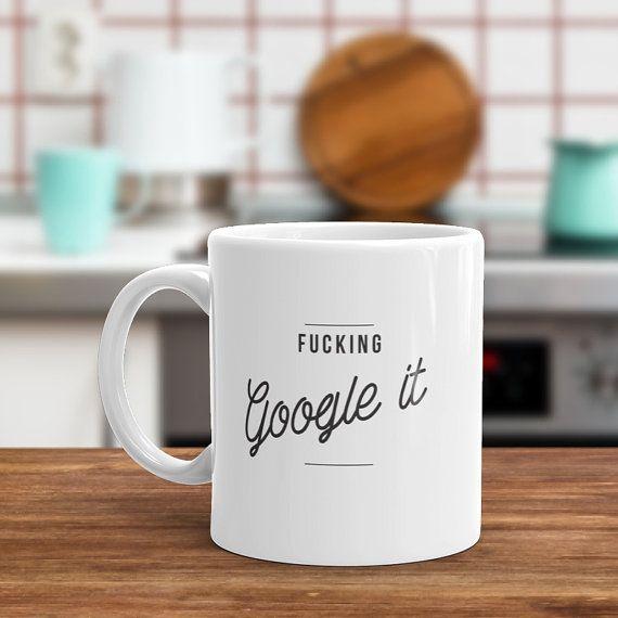 Google It Funny Coffee Mug   Would make a by Hatchesandmatches
