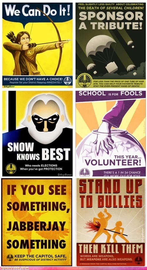 Capitol and Rebel propogandaPropaganda Posters, The Hunger Games, Picture-Black Posters, Panem Propaganda, Funny Hunger Games, Hungergames, Propaganda Psas, Games Propaganda, Games Trilogy
