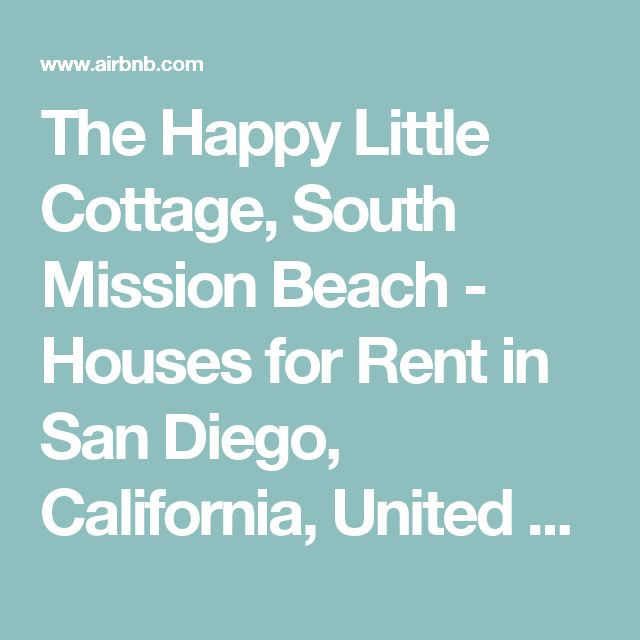 The Happy Little Cottage, South Mission Beach - Houses for Rent in San Diego, California, United States
