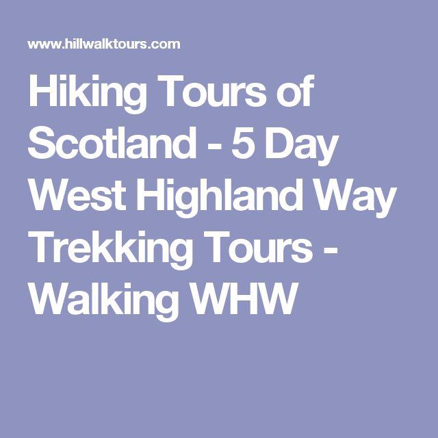 Hiking Tours of Scotland - 5 Day West Highland Way Trekking Tours  - Walking WHW
