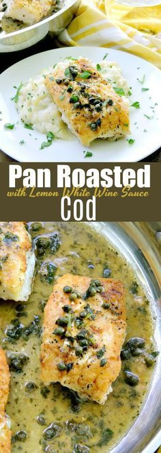 Pan-Roasted Cod with Lemon White Wine Sauce is seared on the stove, then finished in the oven for perfectly flaky fillets. Then topped with an amazing lemon white wine butter sauce. #fish #wine #butter #lemon #sauce #glutenfree #recipe | bobbiskozykitchen.com