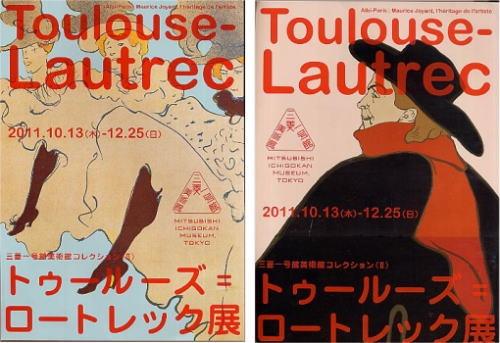 「ロートレック展」 Mitsubishi Ichigoukan Museum Tokyo, Oct. 2011