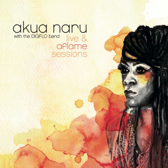 The cover for Akua Naru's Live & Aflame_Sessions.