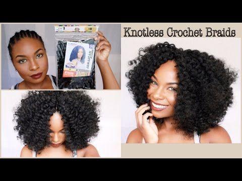 Quick & Simple Crochet Braids (Knotless Method) [Video] - Black Hair Information