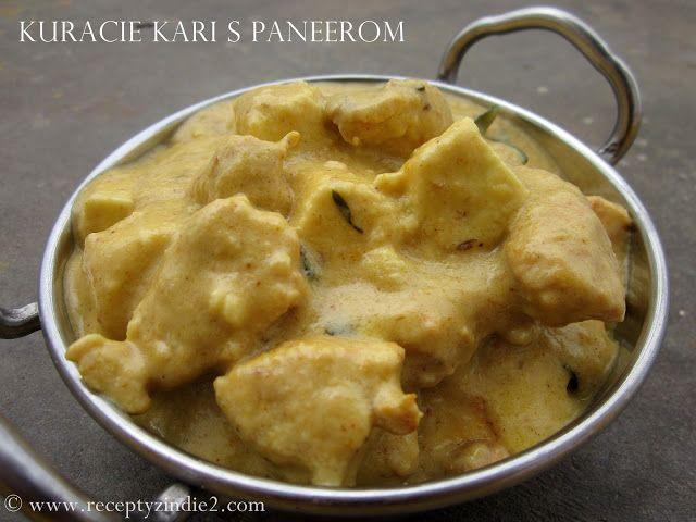 Recepty z Indie: Kuracie kari s paneerom