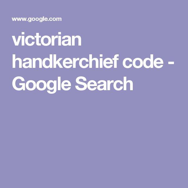 victorian handkerchief code - Google Search