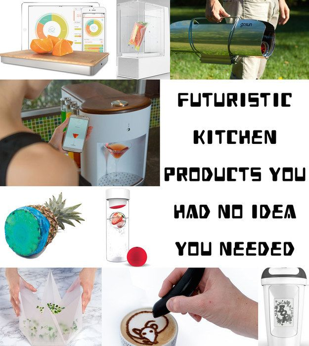 39 Futuristic Kitchen Products You Had No Idea You Needed - some cool stuff here :)