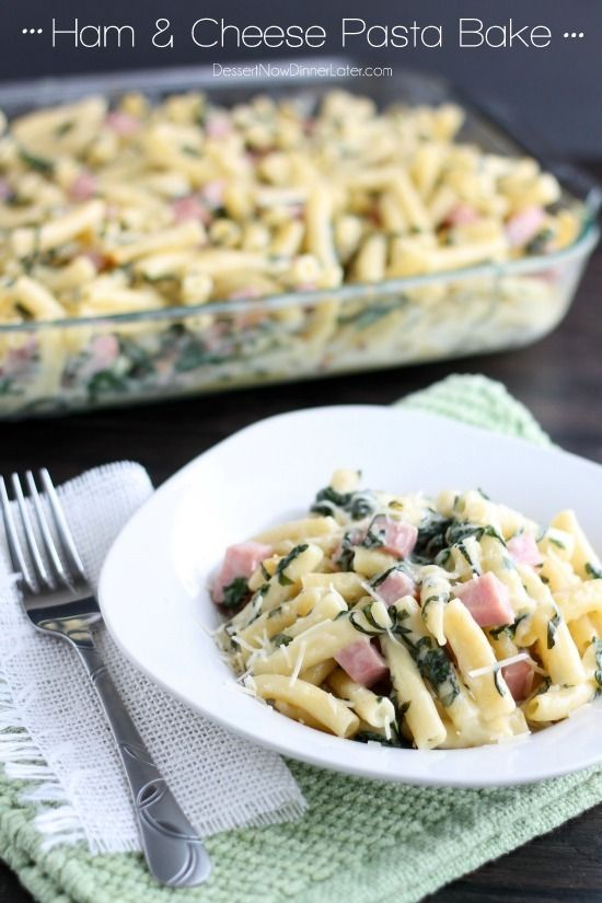 Ham & Cheese Pasta Bake - diced ham, ribbons of spinach, and tender pasta tossed in a white cheddar cheese sauce.