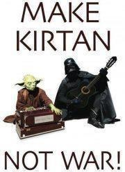 Make Kirtan Not War Star Wars edition. #LastingLight