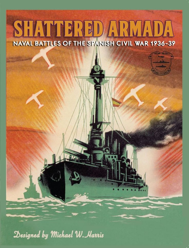 Shattered Armada: Naval Battles of the Spanish Civil War 1936-39