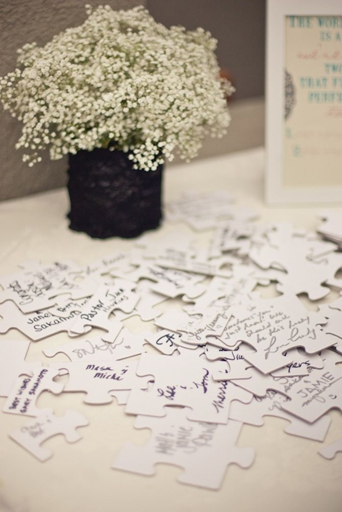 Instead of a guest book, purchase a plain white puzzle and have guests sign it. After the wedding, piece the puzzle together and frame it