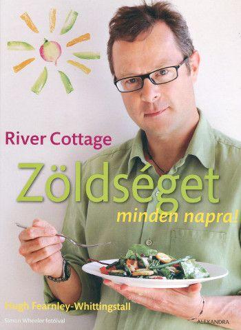 River Cottage - Zöldséget minden napra! | Alexandra Kiadó | Elixír Könyvesbolt