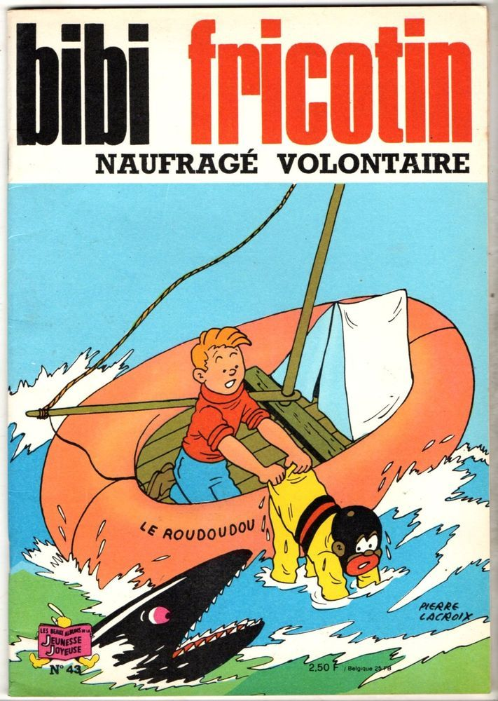 BIBI FRICOTIN n°43 ¤ NAUFRAGE VOLONTAIRE ¤ SPE 1973