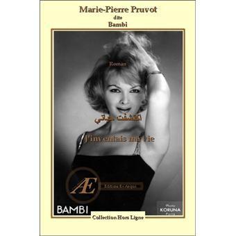 J'inventais ma vie book by Marie-Pierre Pruvot (aka Bambi)